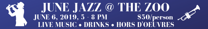June Jazz at the Zoo, June 6 2019, 5-8PM, $50 per person, Live Music, Drinks, Hors D'Oeuvres