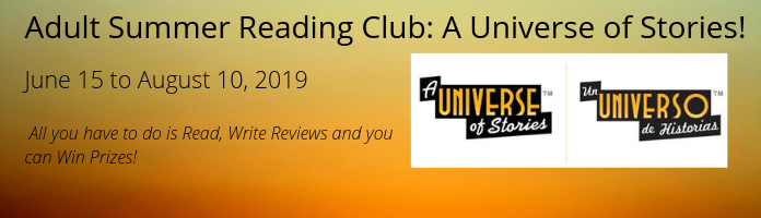 Adult Summer Reading Club: A Universe of Stories at the Main Library!