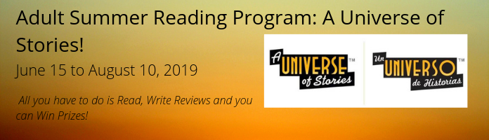 Adult Summer Reading Program: A Universe of Stories at the Main Library!