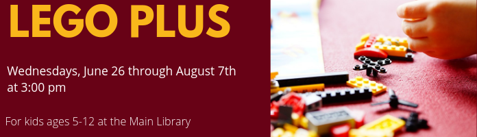 LEGO Plus at the Main Library