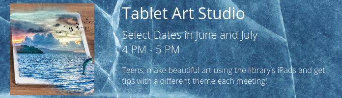 Tablet Art Studio at the Main Library