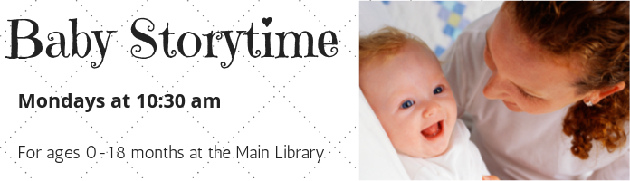 Baby Storytime at the Main Library