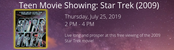 Teen Movie Showing: Star Trek (2009) at the Main Library