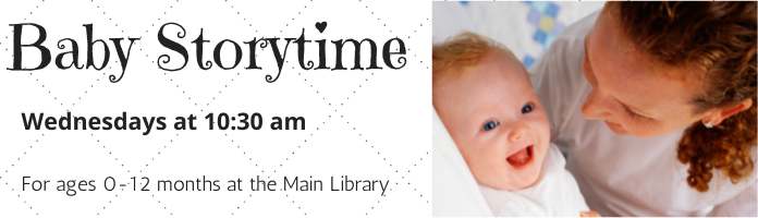 Baby Storytime at the Main Library--CANCELLED UNTIL APRIL 15