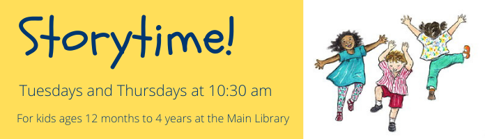 Storytime! at the Main Library--CANCELLED UNTIL APRIL 14