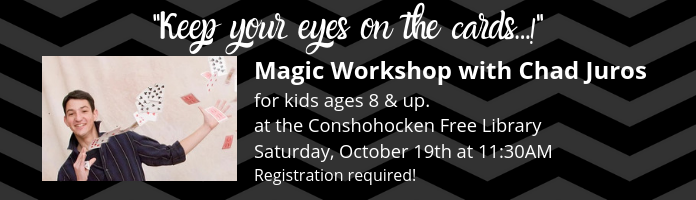 Magic Workshop at Conshohocken Library