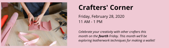 Crafters' Corner at the Main Library