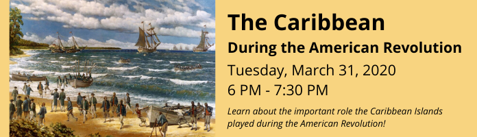 The Caribbean During the American Revolution at the Main Library