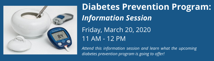 Diabetes Prevention Program: Information Session at the Main Library