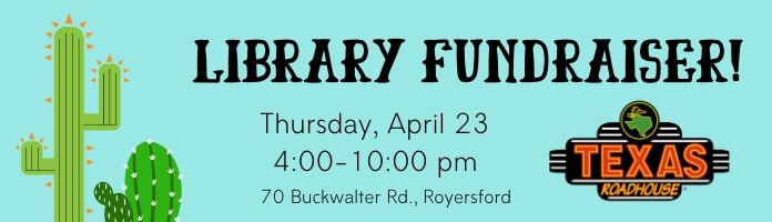 Library Fundraiser at Texas Roadhouse!