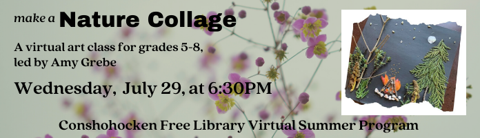 Nature Collage - Virtual art class for Grades 5-8