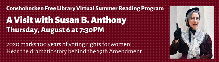 A Visit with Susan B. Anthony