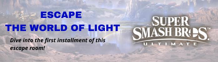 SMASH BROS: ESCAPE THE WORLD OF LIGHT