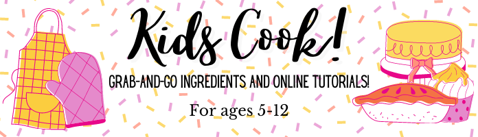 Kids Cook--At Home!