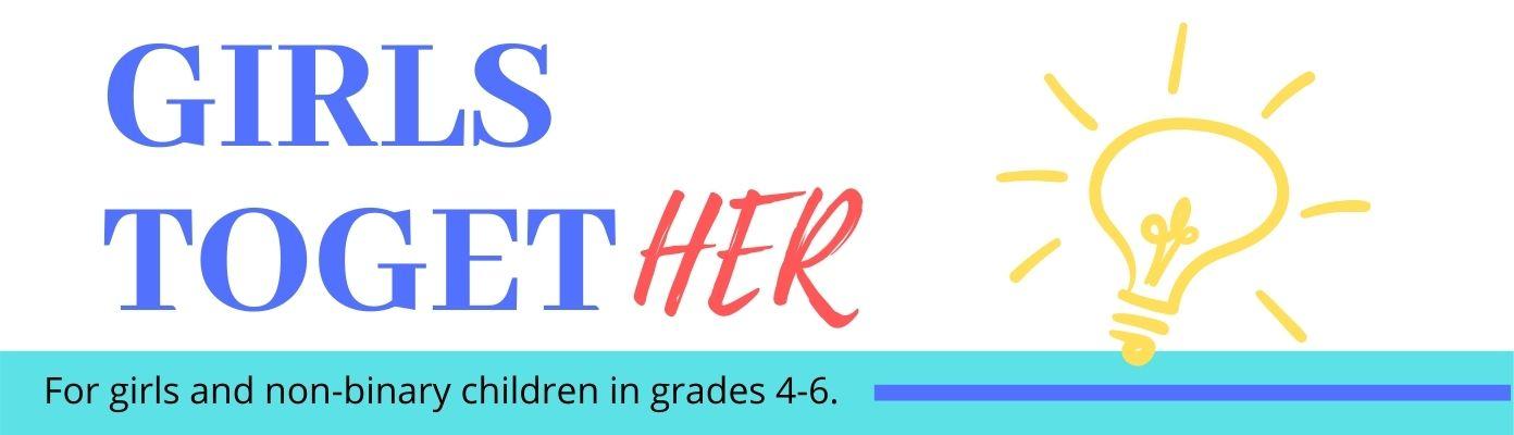 Girls TogetHER Mentor Program