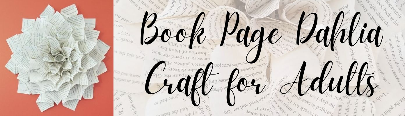 Book Page Dahlia Paper Craft for Adults