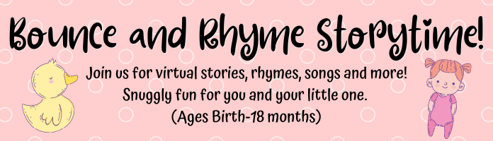 Virtual Storytime - Bounce and Rhyme For Babies!