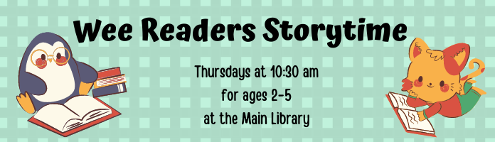 Wee Readers Storytime for Preschoolers! at the Main Library
