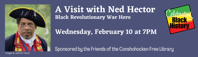 A Visit with Ned Hector - Black Revolutionary War Hero