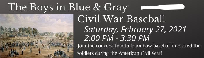 The Boys in Blue & Gray –   Civil War Baseball