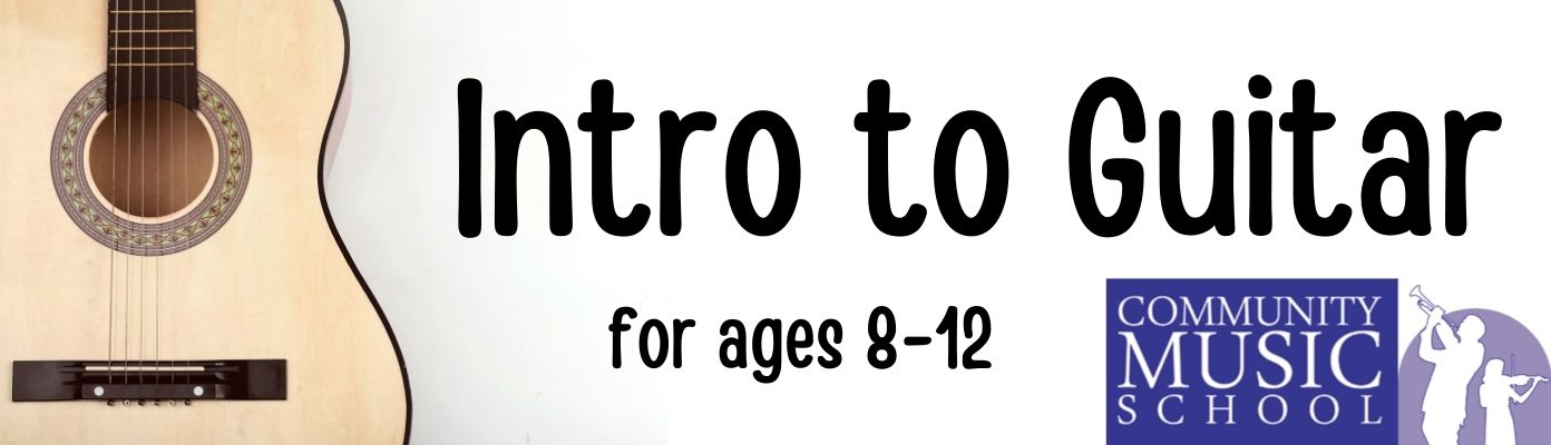 Intro to Guitar Class Series for Kids (Ages 8-12 Only)
