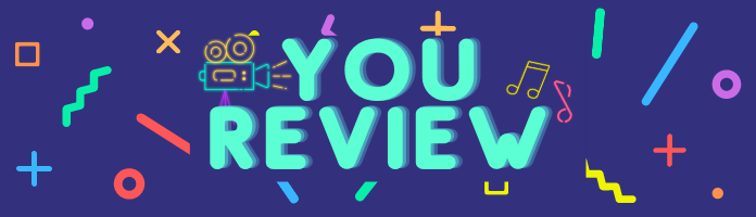 You Review...