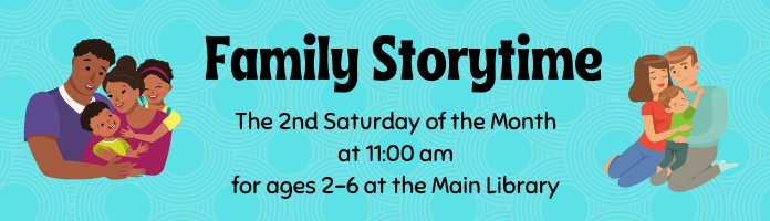 Family Storytime at the Main Library